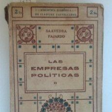 Libros antiguos: LAS EMPRESAS POLITICAS II. SAAVEDRA FAJARDO. . Lote 60288167