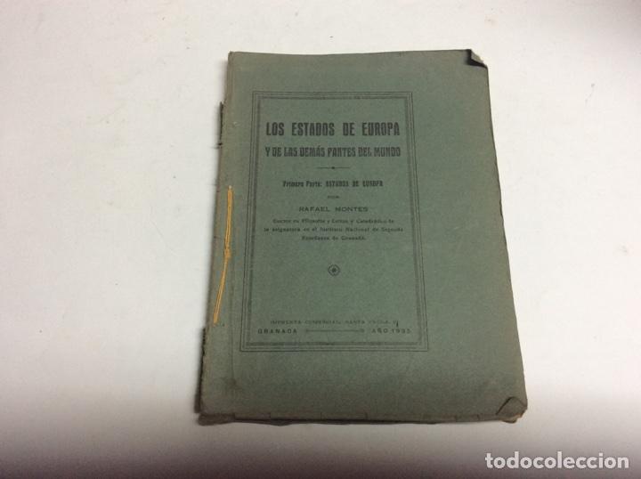 LOS ESTADOS DE EUROPA Y LAS DEMAS PARTES DEL MUNDO / RAFAEL MONTES -EDICION 1935 (Libros Antiguos, Raros y Curiosos - Pensamiento - Política)