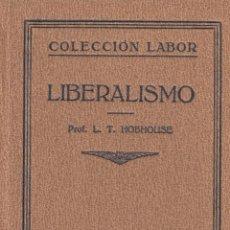 Libros antiguos: L.T. HOBHOUSE. LIBERALISMO. BARCELONA, 1927. COL. LABOR. Lote 32827675