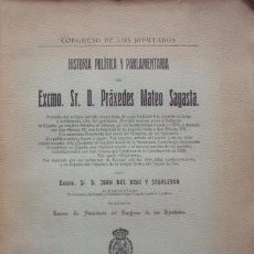 Libros antiguos: HISTORIA POLÍTICA Y PARLAMENTARIA DEL EXCMO. SR. D. PRÁXEDES MATEO SAGASTA - NIDO Y SEGALERVA, JUAN. Lote 65446926