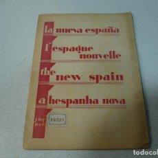 Libros antiguos: LA NUEVA ESPAÑA L'ESPAGNE NOUVELLE J.DE P.1927 MADRID. Lote 68702269