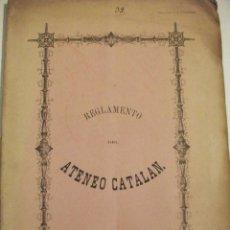 Libros antiguos: 1860 REGLAMENTO DEL ATENEO CATALAN. Lote 72221703