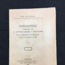 Libros antiguos: DISCURSO PRONUNCIADO POR ANTONIO MAURA Y MONTANER.., EN MAURA VOL L'AUTONOMÍA!! BARCELONA, 1918.. Lote 75505951