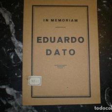 Libros antiguos: IN MEMORIAM EDUARDO DATO 1928 MADRID. Lote 75652247