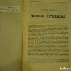 Libros antiguos: CUESTION POLITICA DE LAS PROVINCIAS ULTRAMARINAS 1855 HABANA. Lote 75834387