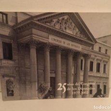 Libros antiguos: 25 AÑOS DEL CONGRESO DE LOS DIPUTADOS 1977-2002 EDICION LIMITADA 2200 EJEMPLARES. Lote 75942239