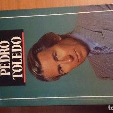 Libros antiguos: PEDRO TOLEDO, EL DESAFÍO POR JESÚS CACHO DE TEMAS DE HOY EN MADRID 1990. Lote 76697891