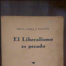 Libros antiguos: EL LIBERALISMO ES PECADO 1936. Lote 76923455