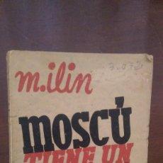 Libros antiguos: MOSCU TIENE UN PLAN 1932 (UNICO). Lote 77115253
