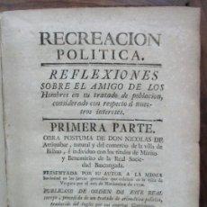 Libros antiguos: RECREACIÓN POLITICA. REFLEXIONES SOBRE EL AMIGO DE LOS ... PRIMERA PARTE. NICOLAS ARRIQUIBAR. 1779.. Lote 77796929