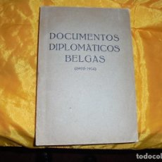 Libros antiguos: DOCUMENTOS DIPLOMATICOS BELGAS. ( 1905- 1914) EDT. MINISTERIO IMPERIAL DE NEGOCIOS EXTRANJEROS. Lote 78259741