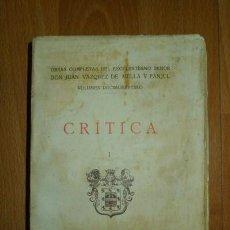Libros antiguos: VÁZQUEZ DE MELLA Y FANJUL, JUAN. CRÍTICA. I (OBRAS COMPLETAS DE JUAN VÁZQUEZ DE MELLA Y FANJUL ; 17). Lote 78403633