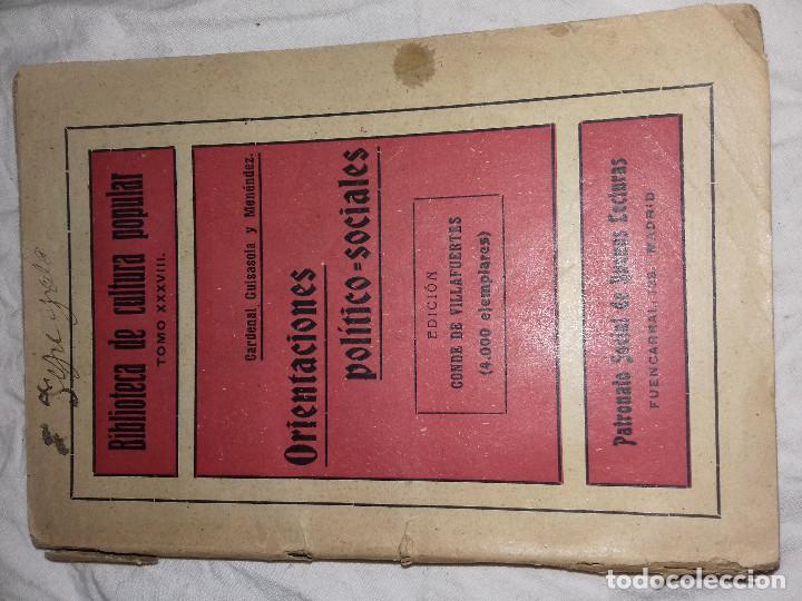 ORIENTACIONES POLITICO SOCIALES-AÑOS 20-CARDENAL GUISASOLA, EDICION FINANCIADA POR CONDE DE VILLAFU (Libros Antiguos, Raros y Curiosos - Pensamiento - Política)