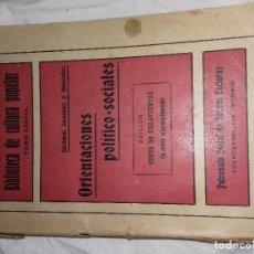 Libros antiguos: ORIENTACIONES POLITICO SOCIALES-AÑOS 20-CARDENAL GUISASOLA, EDICION FINANCIADA POR CONDE DE VILLAFU . Lote 81843748