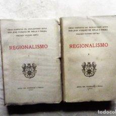 Libros antiguos: OBRAS COMPLETAS JUAN VAZQUEZ DE MELLA Y FANJUL REGIONALISMO 2 TOMOS . Lote 82881176