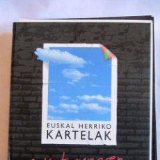 Libros antiguos: EUSKAL HERRIKO KARTELAK. TOMO 2. 1980-1986 PRECISA ENCUADERNACIÓN.. Lote 84526276