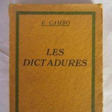 Libros antiguos: LES DICTADURES. F. CAMBÓ. ED.LLIBRERIA CATALONIA. 1929. Lote 84812716