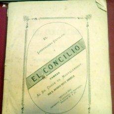 Libros antiguos: EL LIBERALISMO POLITICO Y EL CONCILIO, CARTAS AL SR. CONDE DE MONTALEMBERT,1869, ANTONIO ORTIZ. Lote 85035768