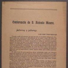 Libros antiguos: CONFERENCIA DE D. ANTONIO MAURA. CURSO DE CONFERENCIAS SOCIALES ORGANIZADO POR EL DEBATE. 1920. Lote 85140028