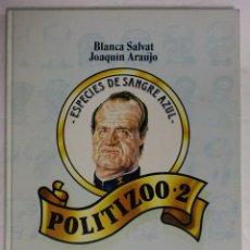 Libros antiguos: SALVAT/ARAÚJO - POLITIZOO 2 - ESPECIES DE SANGRE AZUL. ASESA. Lote 87130332
