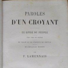 Libros antiguos: PAROLES D'UN CROYANT LE LIVRE DU PEUPLE. LAMENNAIS F.. Lote 88176292