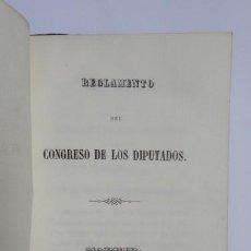 Libros antiguos: REGLAMENTO DEL CONGRESO DE LOS DIPUTADOS. IMPRENTA NACIONAL (1847). Lote 88915928