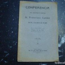 Libros antiguos: CONFERENCIA DEL DIPUTADO A CORTES FRANCISCO CAMBO 1917 BILBAO. Lote 89015404