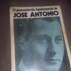 Libros antiguos: EL PENSAMIENTO FUNDAMENTAL DE JOSÉ ANTONIO, DE PEDRO FARIAS GARCÍA. ED. ACERVO, 1977 REF. EST. 152. Lote 89184684