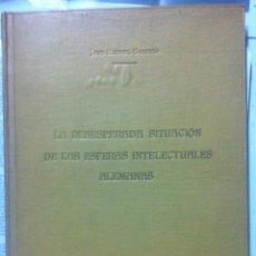 Libros antiguos: JOSÉ MANUEL GUERVÓS. LA DESESPERADA SITUACIÓN DE LAS ESFERAS INTELECTUALES ALEMANAS. 1924. Lote 89391460