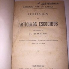 Libros antiguos: ARTÍCULOS ESCOGIDOS MARIANO JOSÉ DE LARRA 1885, ARTÍCULOS POLÍTICOS FOLOSOFÍA, BUENA CONSERVACIÓN.. Lote 89790120