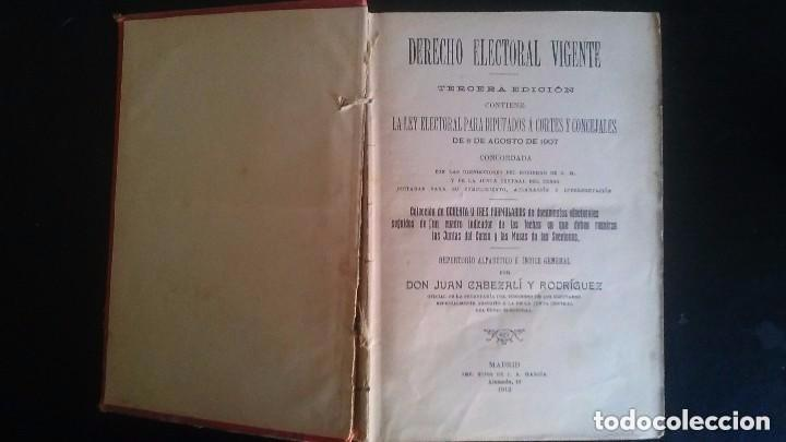 LIBRO DERECHO ELECTORAL VIGENTE PARA DIPUTADOS A CORTES Y CONCEJALES 8 DE AGOSTO DE 1907 (Libros Antiguos, Raros y Curiosos - Pensamiento - Política)
