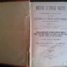 Libros antiguos: LIBRO DERECHO ELECTORAL VIGENTE PARA DIPUTADOS A CORTES Y CONCEJALES 8 DE AGOSTO DE 1907. Lote 90225540