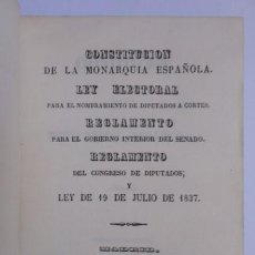 Libros antiguos: CONSTITUCIÓN DE LA MONARQUÍA ESPAÑOLA. - IMPRENTA NACIONAL, 1848. Lote 93090015