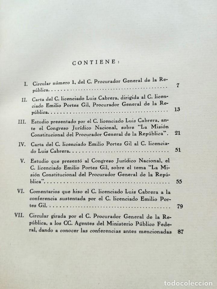 Libros antiguos: LIBRO,LA MISION CONSTITUCIONAL DEL PROCURADOR,AÑO 1932,FIRMA PRESIDENTE DE MEXICO EMILIO PORTES GIL - Foto 3 - 94537675