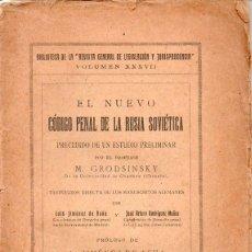 Libros antiguos: EL NUEVO CÓDIGO PENAL DE LA RUSIA SOVIÉTICA (REUS, 1927) PRÓLOGO DE L. JIMÉNEZ DE ASÚA. Lote 95253515