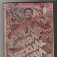 Libros antiguos: LA VIDA SEXUAL EN RUSIA. HENRY FOUILLET. NUEVO SURCO 1932. Lote 95265843