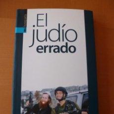 Libros antiguos: EL JUDÍO ERRADO. ALBERTO PRADILLA. EDITORIAL TXALAPARTA. Lote 95540995