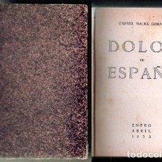 Libros antiguos: DOLOR DE ESPAÑA. - MAURA GAMAZO, GABRIEL. - A-REPUB-308.. Lote 95768963