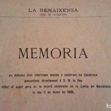 Libros antiguos: MEMORIAL DE GREUGES. 1885. ORIGINAL 1A ED. IMPRENTA LA RENAIXENSA. MEMORIA EN DEFENSA DELS INTE.... Lote 96907235