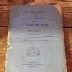 Libros antiguos: CONFLICTOS ENTRE LOS PODERES DEL ESTADO. ESTUDIO POLÍTICO - MOYA. MIGUEL, 1879, 199 PAGINAS, . Lote 97232747