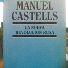 Libros antiguos: LA NUEVA REVOLUCION RUSA , MANUEL CASTELLS. Lote 97321155