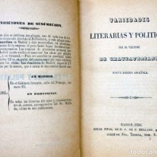 Libros antiguos: VARIEDADES LITERARIAS Y POLÍTICAS -, VIZCONDE DE. CHATEAUBRIAND.-1850. Lote 97694839