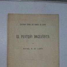 Libros antiguos: ESTUDIO SOBRE LAS CORTES DE CÁDIZ: EL PATEÓN DOCEAÑISTA. RAFAL M. DE LABRA. (1913). Lote 99052039