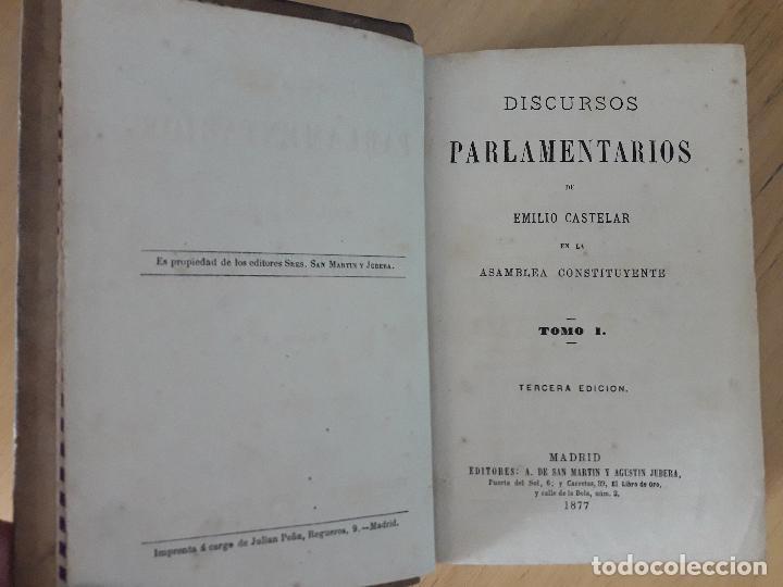 Libros antiguos: Discursos Parlamentarios de Emilio Castelar en la Asamblea constituyente Tomo I,II y III 1873- 411 - Foto 2 - 99896523