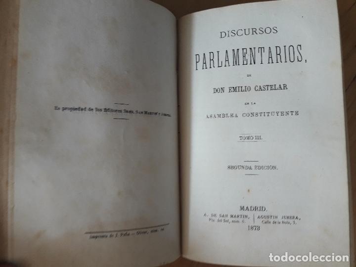 Libros antiguos: Discursos Parlamentarios de Emilio Castelar en la Asamblea constituyente Tomo I,II y III 1873- 411 - Foto 4 - 99896523