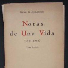 Libros antiguos: NOTAS DE UNA VIDA. TOMO II: 1901-1912 - ROMANONES, CONDE DE. Lote 100484988