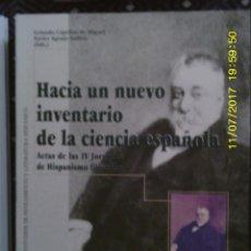 Libros antiguos: LIBRO Nº 1185 HACIA UN NUEVO INVENTQARIO DE LA CIENCIA ESPAÑOLA DE GONZALO CAPELLAN DE MIGUEL. Lote 102726351
