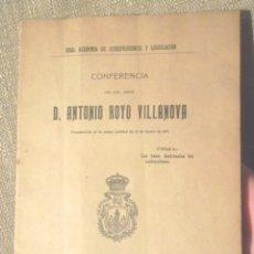 Libri antichi: LAS BASES DOCTRINALES DEL NACIONALISMO ANTONIO ROYO VILLANOVA 1919 REAL ACADEMIA DE JURISPRUDENCIA . Lote 103404339