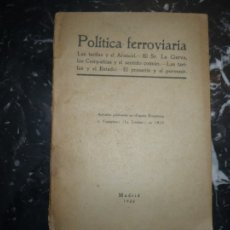 Libros antiguos: POLITICA FERROVIARIA ARTICULOS DE ESPAÑA ECONOMICA 1920 MADRID . Lote 103433555