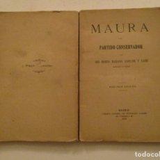 Libros antiguos: DON BENITO MARIANO ANDRADE Y URIBE. MAURA Y EL PARTIDO CONSERVADOR. RMT84536. . Lote 103829219